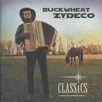 CLASSICS BY BUCKWHEAT ZYDECO (CD)